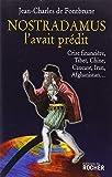 Nostradamus l'avait prédit - Crise financière, Tibet, Chine, Caucase, Iran, Afghanistan...