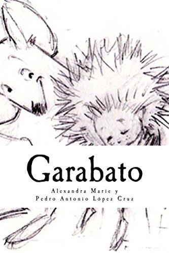 Garabato: Un cuento que te inspira a cumplir tus más grandes sueños