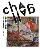 Chagall. Die Jahre des Durchbruchs 1911 - 1919: Ausst.Kat. Kunstmuseum Basel, 2017/18