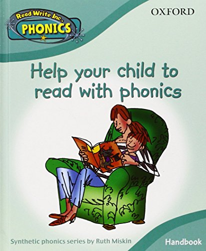 Read Write Inc. Phonics: Parent Handbook-Help your child read with phonics