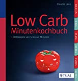 Low Carb - 100 Rezepte von 5 bis 60 Minuten (German Edition) - Format Kindle - 9783830480037 - 9,99 €