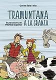 Tramuntana a la granja (Llibres Infantils I Juvenils - Pluja De Llibres +6)