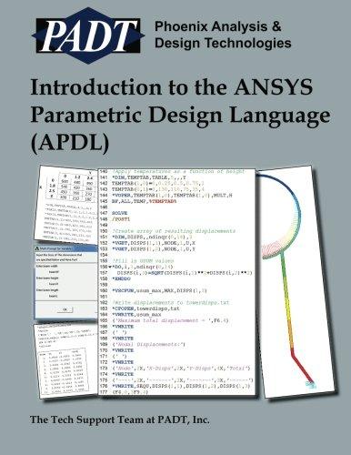 Introduction to the ANSYS Parametric Design Language (APDL): A Guide to the ANSYS Parametric Design Languag por Inc. PADT