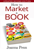 How To Market A Book (Books for Writers 1) (English Edition)