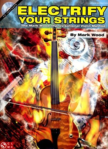 Mark Wood: Electrify Your Strings (Book & CD)