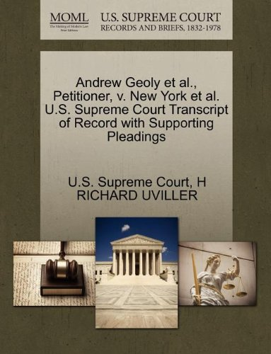 Andrew Geoly et al., Petitioner, v. New York et al. U.S. Supreme Court Transcript of Record with Supporting Pleadings