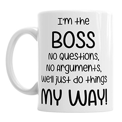 Gift Original Taza de Regalo con Texto en inglés I'm The Boss We 'll Do Things My Way