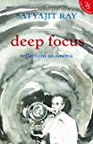 #2: Deep Focus: Reflection On Indian Cinema