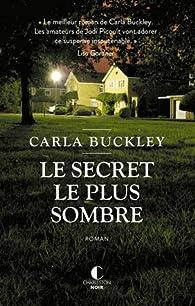 Le secret le plus sombre par Buckley