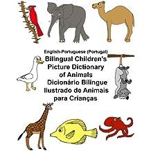 English-Portuguese (Portugal) Bilingual Children's Picture Dictionary of Animals Dicionário Bilingue Ilustrado de Animais para Crianças (FreeBilingualBooks.com)