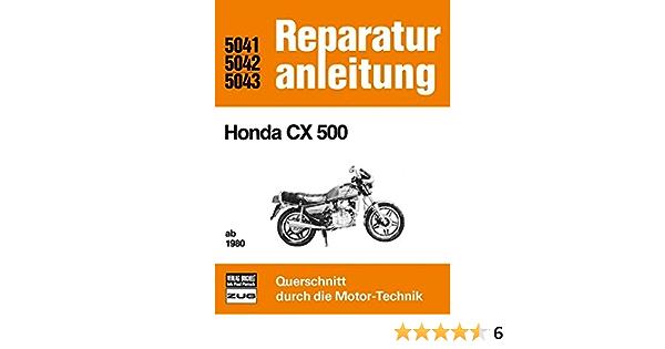 Reparaturanleitung Honda Cx 500 Ab 1980 Paul Pietsch Bücher