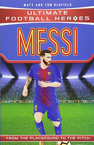 Lionel Messi (Ultimate Football Heroes) por Tom Oldfield
