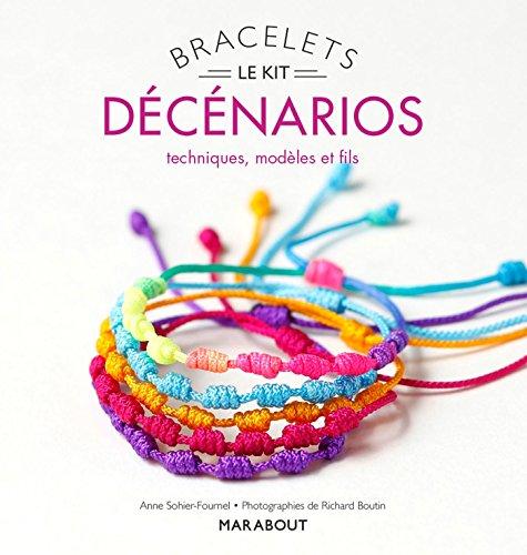 Kit bracelets décénarios par Anne Sohier - Fournel