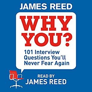 Why You?: 101 Interview Questions Youu0027ll Never Fear Again (Audio  Download):