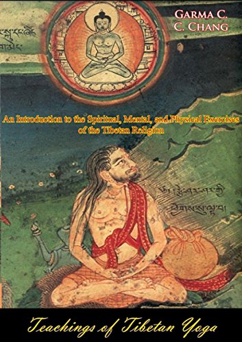 Teachings of Tibetan Yoga: An Introduction to the Spiritual ...