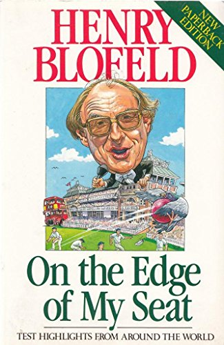 On the Edge of My Seat: Test Highlights from Around the World por Henry Blofeld