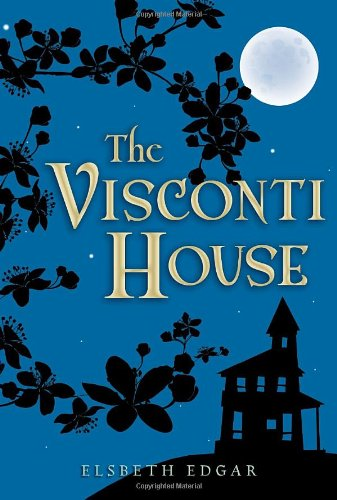 the-visconti-house-junior-library-guild-selection-candlewick-press