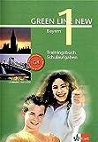 Green Line New - Ausgabe Bayern 5. Klasse. Englisches Unterrichtswerk für Gymnasien: Green Line New 1. Trainingsbuch Schulaufgaben. Bayern: Gymnasium