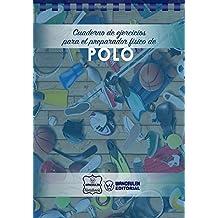Cuaderno de Ejercicios para el Preparador Físico de Polo