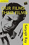 Image de Our Films Their Films (English Edition)