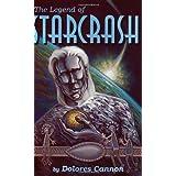 The Legend of Starcrash by Cannon, Dolores (1994) Paperback