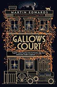 Gallows Court: a gripping historical murder mystery set in 1930s London (English Edition)