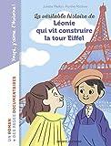 La véritable histoire de Léonie qui vit construire la Tour Eiffel