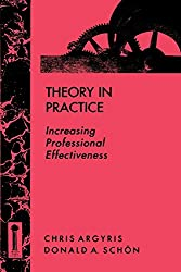 Theory in Practice: Increasing Professional Effectiveness