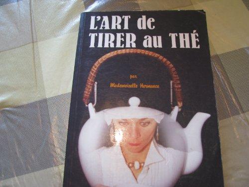 L'art de tirer au thé par Mademoiselle Hermance