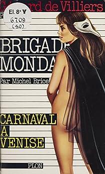 Carnaval à Venise (Brigade Mondaine)