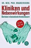 Kliniken und Nebenwirkungen: Überleben in Deutschlands Krankenhäusern