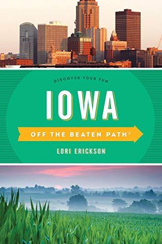 Iowa Off the Beaten Path(r): Discover Your Fun