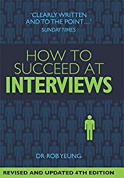 How to Succeed at Interviews: 4th edition