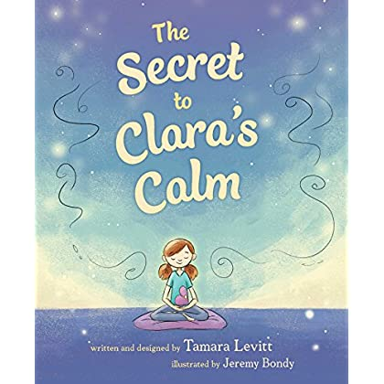 The Secret To Clara's Calm (English Edition)