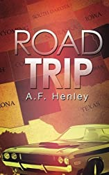 Road Trip by A F Henley (2015-02-10)