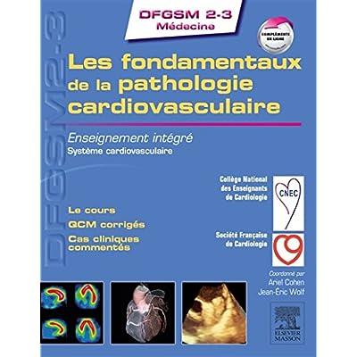 Les fondamentaux de la pathologie cardiovasculaire: Enseignement intégré - Système cardiovasculaire