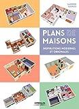 Telecharger Livres Plans de maisons inspirations modernes et originales (PDF,EPUB,MOBI) gratuits en Francaise