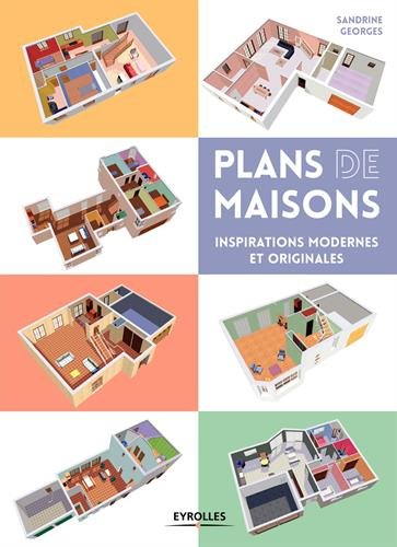 Plans de maisons: inspirations modernes et originales.