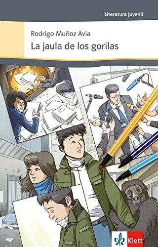 la-jaula-de-los-gorilas-spanische-lekture-fur-das-4-5-und-6-lernjahr-originaltext-mit-annotationen-l