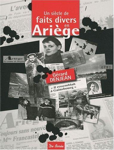 Faits Divers en Ariege par Denjean Gérard