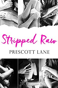 Stripped Raw by [Lane, Prescott]