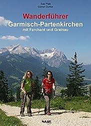 Wanderführer Garmisch-Partenkirchen mit Farchant und Grainau