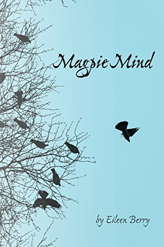 Magpie Mind: poems of people, place, and change por Eileen Berry