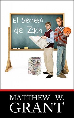El Secreto De Zach por Matthew W. Grant