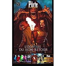 LA PORTE - 6 - L'odyssée du Non-Retour (Saga LA PORTE)