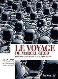 Le voyage de Marcel Grob (ALBUMS) - Format Kindle - 9782754822497 - 16,99 €