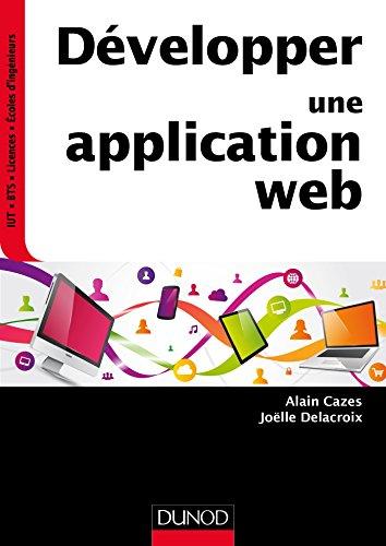 Développer une application web par Alain Cazes