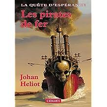 Les pirates de fer: La Quête d'Espérance, T2