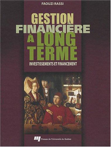 Gestion financière à long terme : Investissements et financement