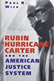 Rubin 'Hurricane' Carter and the American Justice System